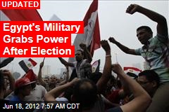 Egypt's Military Grabs Power as Islamist Declares Win