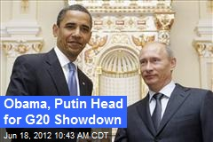 Obama, Putin Head for G20 Showdown