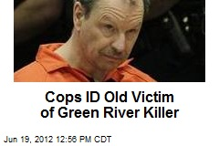 Cops ID Old Victim of Green River Killer