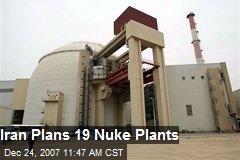 Iran Plans 19 Nuke Plants