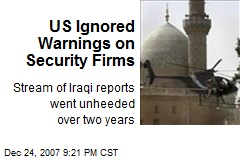 US Ignored Warnings on Security Firms