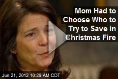 Mom Had to Choose Who to Try to Save in Christmas Fire