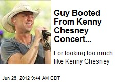 Guy Booted From Kenny Chesney Concert...
