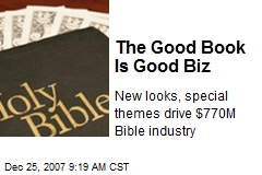 The Good Book Is Good Biz