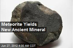 Meteorite Yields New Ancient Mineral