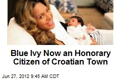 Blue Ivy Now an Honorary Citizen of Croatian Town