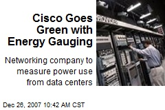Cisco Goes Green with Energy Gauging