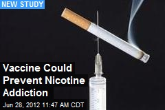 Vaccine Could Prevent Nicotine Addiction