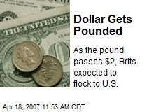 Dollar Gets Pounded