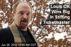 Louis CK Wins Big in Stiffing Ticketmaster