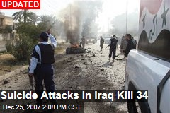 Suicide Attacks in Iraq Kill 34