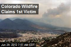 Colorado Wildfire Claims 1st Victim
