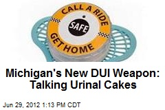 Michigan's New DUI Weapon: Talking Urinal Cakes