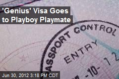'Genius' Visa Goes to Playboy Playmate