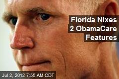 Florida Nixes 2 ObamaCare Features
