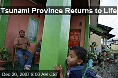 Tsunami Province Returns to Life