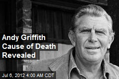 Andy Griffith Cause of Death Revealed
