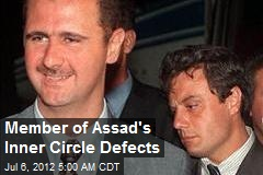 Member of Assad's Inner Circle Defects