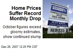 Home Prices Suffer Record Monthly Drop