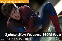 Spider-Man Weaves $65M Web