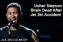 Usher Stepson Brain Dead After Jet Ski Accident