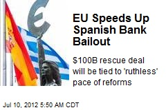 EU Speeds Up Spanish Bank Bailout