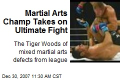 Martial Arts Champ Takes on Ultimate Fight