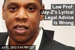 Law Prof: Jay-Z's Lyrical Legal Advice Is Wrong