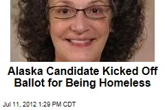 Alaska Candidate Kicked Off Ballot for Being Homeless