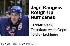 Jagr, Rangers Rough Up Hurricanes
