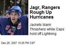 Jagr, Rangers Rough Up Hurricanes