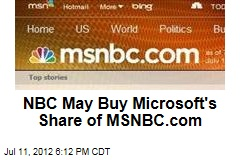 NBC May Buy Microsoft's Share of MSNBC.com