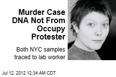 Murder Case DNA Not From Occupy Protester