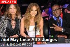 Idol May Lose All 3 Judges