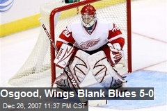 Osgood, Wings Blank Blues 5-0