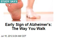 Early Sign of Alzheimer's: The Way You Walk