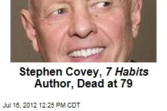 Stephen Covey, 7 Habits Author, Dead at 79