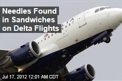 Needles Found in Sandwiches On Delta Flights