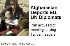 Afghanistan Deports EU, UN Diplomats