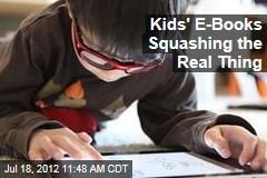 Kids' E-Books Squashing the Real Thing