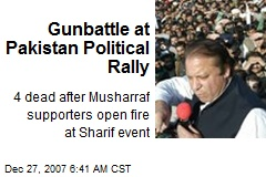 Gunbattle at Pakistan Political Rally
