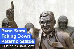 Penn State Taking Down Paterno Statue