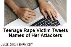 Teenage Rape Victim Tweets Names of Her Attackers