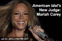American Idol's New Judge: Mariah Carey