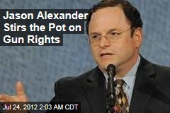 Jason Alexander Stirs the Pot on Gun Rights
