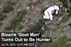 Bizarre 'Goat Man' Turns Out to Be a Hunter