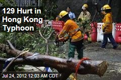 129 Hurt in Hong Kong Typhoon