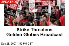 Strike Threatens Golden Globes Broadcast
