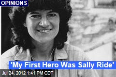 'My First Hero Was Sally Ride'