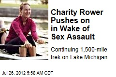 Charity Rower Pushes on in Wake of Sex Assault